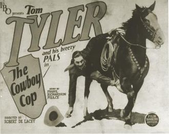 Film Booking Offices of America - The Cowboy Cop (1926) was headlined by Tom Tyler. The most prolific of FBO's many Western stars, Tyler appeared in 29 movies for the studio.