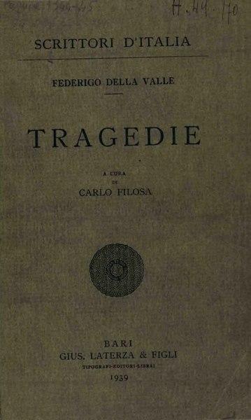 File:Della Valle, Federico – Tragedie, 1939 – BEIC 1811467.djvu