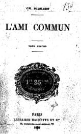 Dickens - L'Ami commun, traduction Loreau, 1885, volume 2.djvu