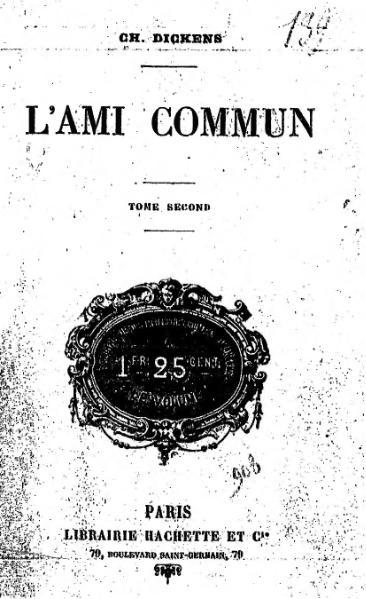 File:Dickens - L'Ami commun, traduction Loreau, 1885, volume 2.djvu