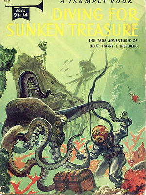 Jack Coggins bibliography - Coggins provided the cover art for Harry E. Rieseberg's 1955 Diving for Sunken Treasure