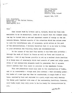 A famous letter from Albert Einstein to U.S. President Franklin Roosevelt suggesting an atomic bomb project. Click here for page 2.