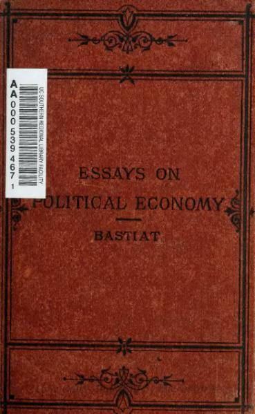 File:Essays on Political Economy (Bastiat).djvu