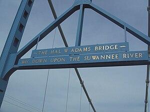 "Hal W. Adams Bridge - ""Way down upon the Suwannee River"""