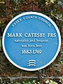 Mark Catesby FRS naturalist and botanist was born here 1682-1749.jpg