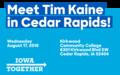 Meet Tim Kaine in Cedar Rapids! August 17, 2016.png