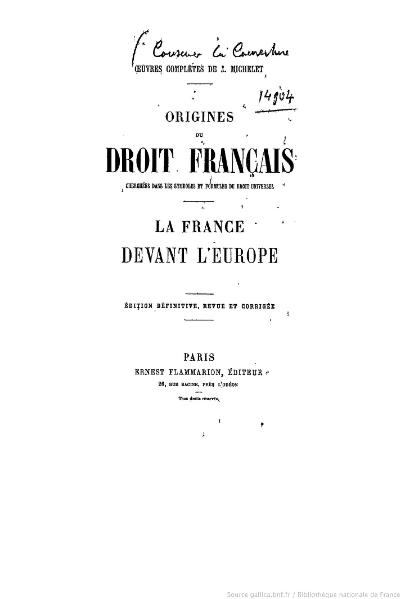 File:Michelet - OC, Origines du droit français, La France devant l'Europe.djvu