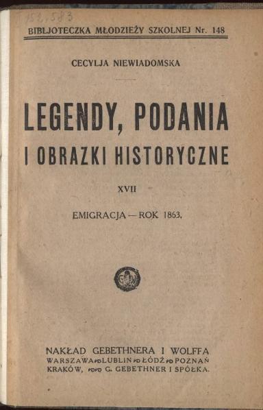 File:Niewiadomska Cecylia - Legendy, podania i obrazki historyczne 17 - Emigracja - Rok 1863.djvu