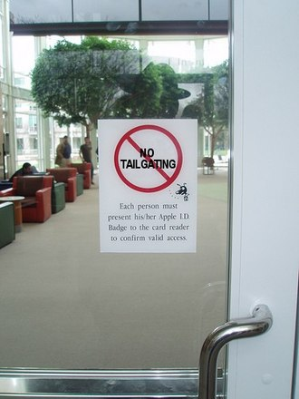 Piggybacking (security) - No Tailgating sign at Apple Inc. office
