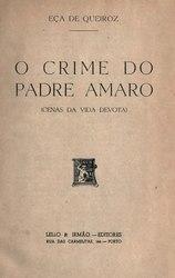 Eça de Queirós: O crime do padre Amaro: cenas da vida devota