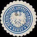 Siegelmarke Der K. Landrat des Kreises Bomst W0391650.jpg