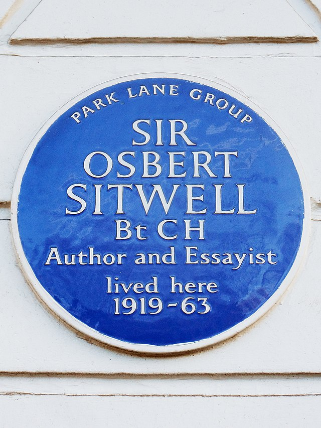 Osbert Sitwell blue plaque - Sir Osbert Sitwell Bt CH Author and Essayist lived here 1919-63