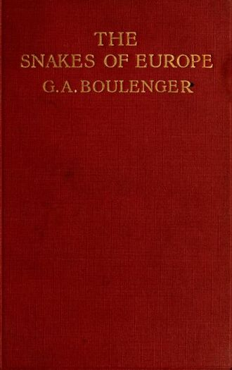 George Albert Boulenger - Cover of the book The Snakes Of Europe