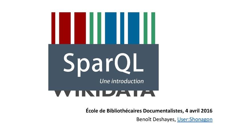 File:SparQL - Wikidata - École de Bibliothécaires Documentalistes - 2016-04-04.pdf