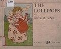 The Lollipops; the adventures of the Lollipop children (IA lollipopsadventu00long).pdf