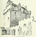 The castellated and domestic architecture of Scotland, from the twelfth to the eighteenth century (1887) (14598458500).jpg