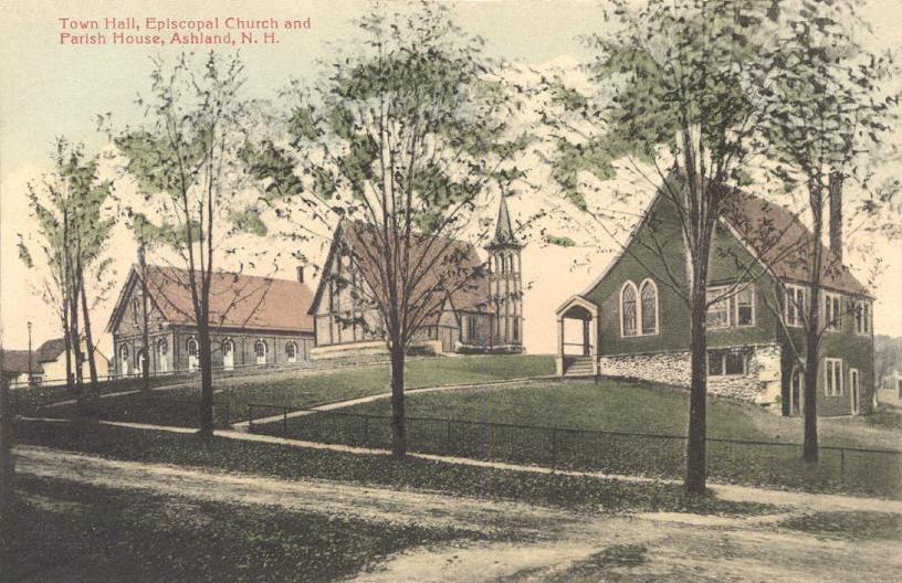 Town Hall, Episcopal Church & Parish House, Ashland, NH