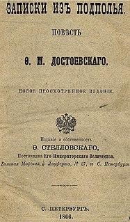 <i>Notes from Underground</i> 1864 novel by Fyodor Dostoyevsky