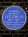ADMIRAL ROBERT FITZROY 1805-1868 Hydrographer and Meteorologist lived here.jpg
