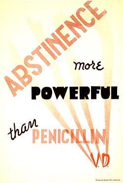 Abstinence more powerful than penicillin (6800570610).jpg