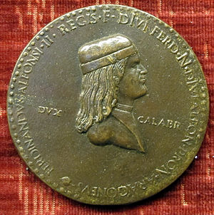 Ferdinand II of Naples - Medal of Ferdinand as Duke of Calabria by Adriano Fiorentino