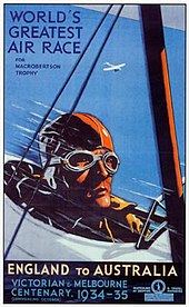 "Poster of aviator's head in goggles, in a biplane, captioned ""WORLD'S GREATEST AIR RACE"" and ""ENGLAND to AUSTRALIA"", 1934–35"