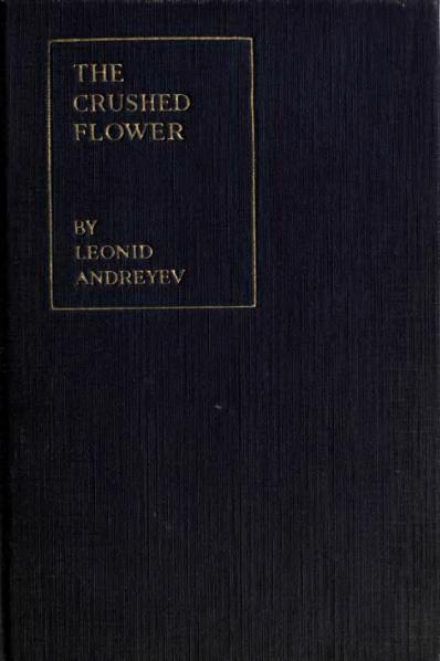 File:Andreyev - The Crushed Flower (Knopf, 1917).djvu