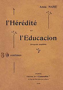 Anna Mahé,Herencia y educación: Orthografe simplificado, Edicions of Anarchy, 1908.
