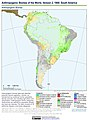 Anthropogenic Biomes of the World, Version 2, 1900 South America (13603717025).jpg