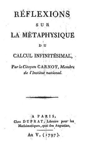 Lazare Carnot - Réflexions sur la métaphysique du calcul infinitésimal, 1797