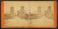 City gates, from Robert N. Dennis collection of stereoscopic views 2.png