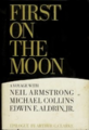 First On The Moon - A Voyage with Neil Armstrong, Michael Collins, Edwin Aldrin Jr. (the Crew of Apollo 11).png