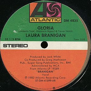 Gloria (Umberto Tozzi song) - Image: Gloria Laura Branigan US vinyl 12 inch