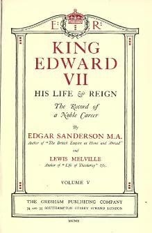 King Edward VII, his life & reign; the record of a noble career 5.djvu