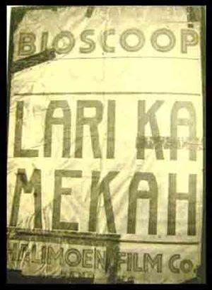 Wong brothers - Original poster for Lari ke Mekah, which was renamed after the censorship bureau considered it may be offensive to Muslims