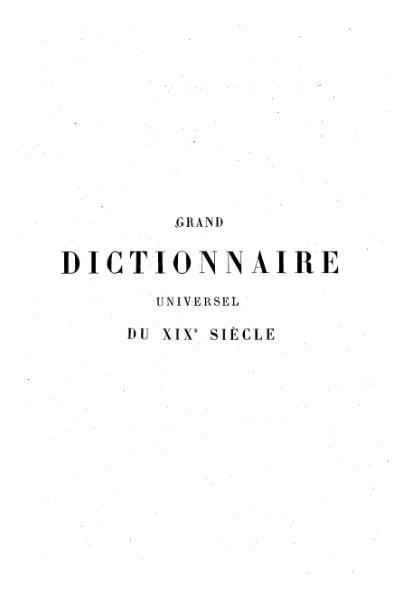 File:Larousse - Grand dictionnaire universel du XIXe siècle - Tome 1, part. 1, A-Am.djvu