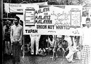 Malayan Union - Protest against the Malayan Union by the Malays.