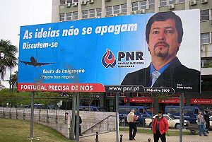 National Renovator Party - One of the boards which have caused controversy (the second, after the first one was vandalised), at the Marquis of Pombal Square, in Lisbon.