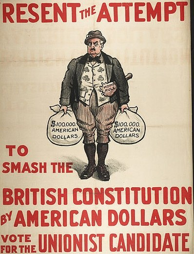 Resent the Attempt to Smash the British Constitution by American Dollars