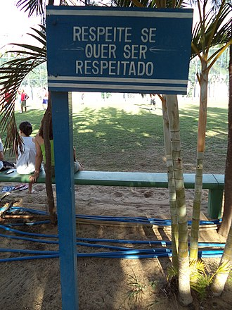 "Respect - Sign in São João da Barra saying ""respect if you want to be respected""."