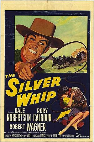 The Silver Whip - Theatrical release poster