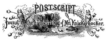POSTSCRIPT: Found in the handwriting of Mr. Knickerbocker.