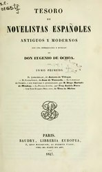Español: Tesoro de novelistas españoles antiguos y modernos; con una introduccion y noticias