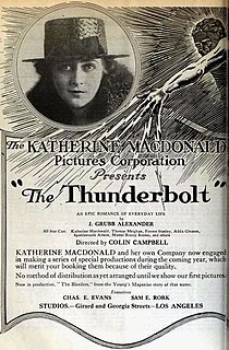 <i>The Thunderbolt</i> (1919 film) 1919 film directed by Colin Campbell