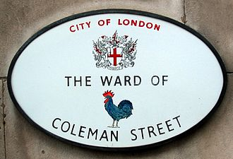 Wards of the City of London - In some places in the City, a plaque will state the local ward's name.