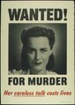 """WANTED FOR MURDER - HER CARELESS TALK COSTS LIVES"" - NARA - 513599.tif"