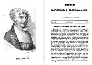 "Boston Monthly Magazine - Boston Monthly Magazine, May 1826; with detail of ""Memoir of Mrs. Eleanor Davis"""