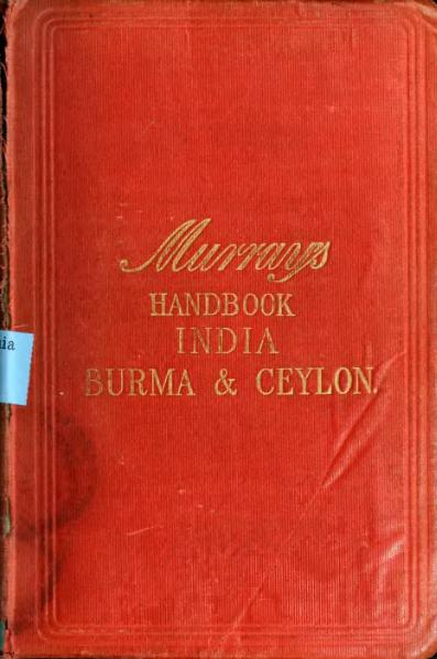 File:A Handbook for Travellers in India, Burma, and Ceylon.djvu