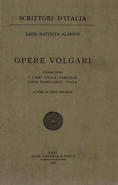 File:Alberti, Leon Battista – Opere volgari, Vol. I, 1960 – BEIC 1723036.djvu