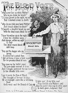 "A poster titled ""The Blood Vote"" depicts a woman pondering how she should vote on the issue of conscription, while the Australian prime minister, William Hughes, depicted as a vampire stands behind her. There is a poem included also."